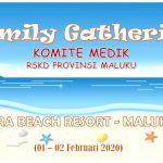 Family Gathering Komite Medik RSKD Provinsi Maluku, Ora Beach Resort 1-2 Pebruari 2020